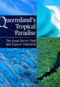 Queenslands Tropical Paradise
