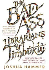 The-Bad-Ass-Librarians-of-Timbuktu