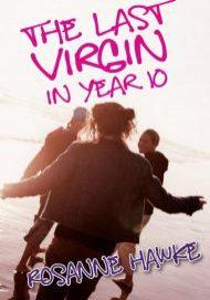 The Last Virgin in Year 10